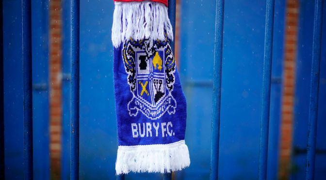 Bury FC: El fin de 134 años de historia