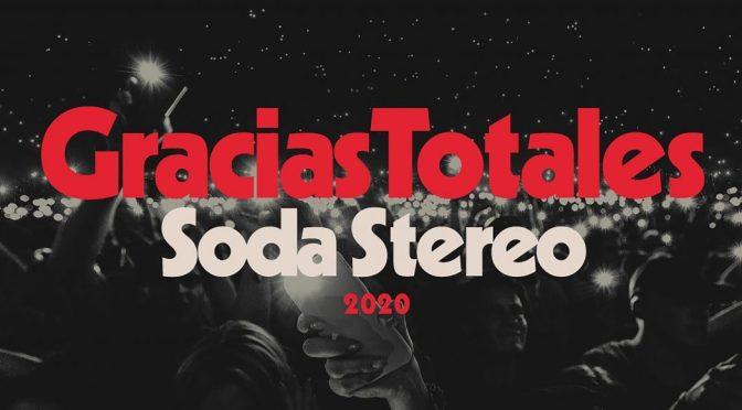 Soda Stereo: Gracias Totales